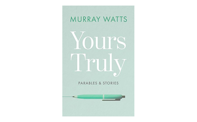 Yours Truly by Murray Watts